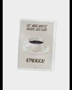 Citatplakat A7 - A'Mokka