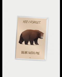 Citatplakat A7 - Bear with me
