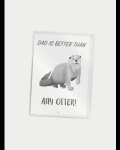Citatplakat A7 - Dad is better