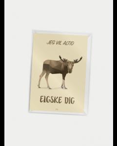 Citatplakat A7 - Elgske Dig