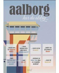 Dialægt Plakat - Aalborg - Har du Aldrig A3
