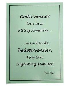 """Kort 15x21cm Grøn """"Gode Venner kan lave alting sammen"""""""