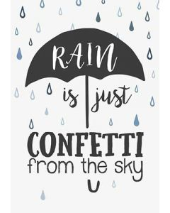 Metalskilt - Rain is just confetti from the sky