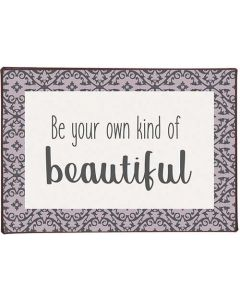 Metalskilt - Be your own kind of beautiful